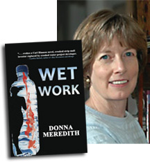 Wet Work by Author Donna Meredith.